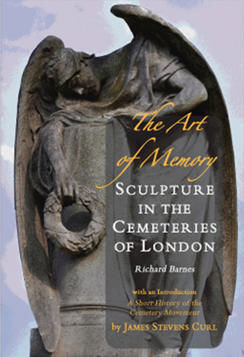 The Art of Memory � Sculpture in the Cemeteries of London